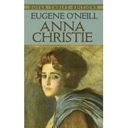 Anna Christie, Paperback/Eugene O'Neill