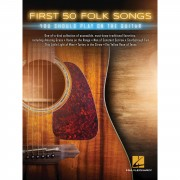 Hal Leonard - First 50 Folk Songs You Should Play on Guitar