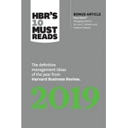 """HBR's 10 Must Reads 2019: The Definitive Management Ideas of the Year from Harvard Business Review (with Bonus Article """"now What?"""" by Joan C. Wi, Paperback/Harvard Business Review"""