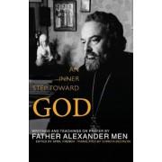 An Inner Step Toward God: Writings and Teachings on Prayer, Paperback