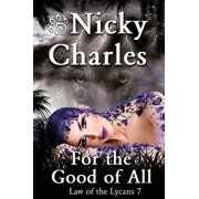 For the Good of All, Paperback/Nicky Charles