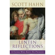 Lenten Reflections from a Father Who Keeps His Promises, Paperback