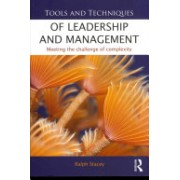 Tools and Techniques of Leadership and Management - Meeting the Challenge of Complexity (Stacey Ralph (University of Hertfordshire UK))(Paperback) (9780415531184)