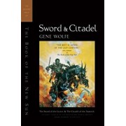 Sword & Citadel: The Second Half of 'The Book of the New Sun', Paperback/Gene Wolfe