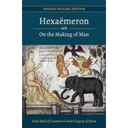 Hexaemeron with on the Making of Man (Basil of Caesarea, Gregory of Nyssa), Paperback/St Basil of Caesarea