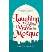 Laughing All the Way to the Mosque: The Misadventures of a Muslim Woman, Paperback