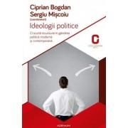 Ideologii politice. O scurta incursiune in gandirea politica si contemporana