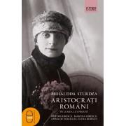 Aristocrati romani in lumea lui Proust. Anton Bibescu, Martha Bibescu, Ana de Noailles, Elena Bibescu (eBook)