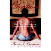 Obsessions The Shocking True Story of the Real Billie Jean in Michael Jackson's Life Theresa, J. Gonsalves
