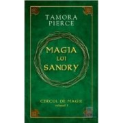 Cercul de magie vol. 1 Magia lui Sandry - Tamora Pierce