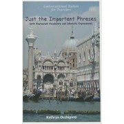 Conversational Italian for Travelers: Just the Important Phrases (with Restaurant Vocabulary and Idiomatic Expressions), Paperback/Kathryn Occhipinti