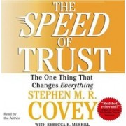 The Speed of Trust The One Thing That Changes Everything
