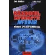 Razboiul informatic - Infowar: razboiul epocii informationale