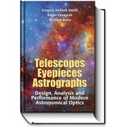 Telescopes, Eyepieces and Astrographs