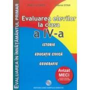Evaluarea elevilor la clasa a IV-a Istorie Educatie civica Geografie.