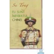 Eu sunt imparatul Chinei - Su Tong