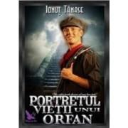 Portretul vietii unui orfan - Ionut Tanase