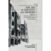 The Art of Identity and Memory: Toward a Cultural History of the Two World Wars in Lithuania