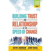 Building Trust and Relationship at the Speed of Change: A Worldview Intelligence Leader Series: Book 1, Paperback/Kathy Jourdain