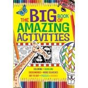 The Big Book of Amazing Activities, Paperback