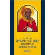 Sfantul Antonie cel Mare biruitorul in razboiul nevazut - A. Pascu