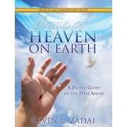 Days of Heaven on Earth Prayer and Confession Guide, Paperback