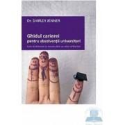 Ghidul carierei pentru absolventii universitari - Shirley Jenner