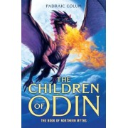 The Children of Odin: The Book of Northern Myths, Paperback