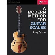 A Modern Method for Guitar Scales, Paperback/Larry Baione