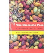 The Chocolate Tree: A Natural History of Cacao, Paperback/Allen M. Young