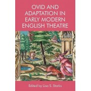 Ovide and Adaptation in Early Modern English Theater par Edité par Lisa S Starks