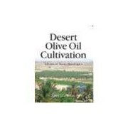 DESERT OLIVE OIL CULTIVATION - ADVANCED BIO TECHNOLOGIES