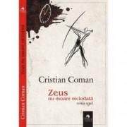 Zeus nu moare niciodata roman rapid