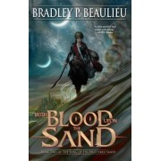 With Blood Upon the Sand: Book Two of the Song of Shattered Sands