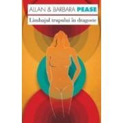 Limbajul trupului in dragoste - Allan Si Barbara Pease