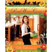 The Pioneer Woman Cooks: Recipes from an Accidental Country Girl, Hardcover