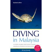 Duikgids Diving in Malaysia – A Guide to the Best Dive Sites of Sabah, Sarawak and Peninsular Malaysia   Marshall Cavendish
