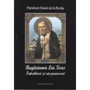 Rugaciunea lui Iisus intrebari si raspunsuri - Ioan de la Rarau