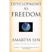 Development as Freedom, Paperback/Amartya Sen