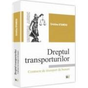 Dreptul transporturilor. Contracte de transport de bunuri - Cristina Stanciu