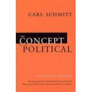 The Concept of the Political by Carl Schmitt & George Schwab & Geor...