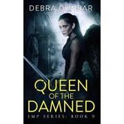 Queen of the Damned, Paperback/Debra Dunbar
