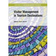 Visitor Management in Tourism Destinations by Series, édité par Eric Laws et édité par Julia Nina Albrecht et contributions de Mohammad Alazaizeh e...