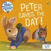 Peter Rabbit Animation: Peter Saves the Day!, Paperback
