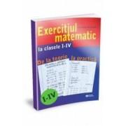 Exercitiul matematic la clasele 1-4. De la teorie la practica and 65279 - Mariana Nicolau