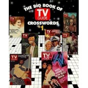 The Big Book of TV Guide Crosswords, '1: Test Your TV IQ with More Than 250 Great Puzzles from TV Guide!, Paperback