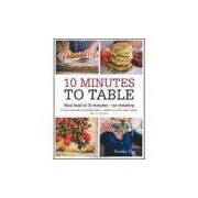 10 Minutes To Table