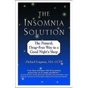 The Insomnia Solution: The Natural, Drug-Free Way to a Good Night's Sleep, Paperback/Michael Krugman