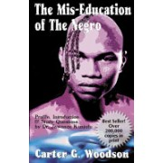 Mis-education of the Negro (Woodson Carter G.)(Paperback) (9780913543702)
