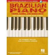 Robert Willey Brazilian Piano: Choro, Samba, and Bossa Nova